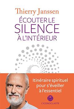 Livre Écouter le silence à l'intérieur - Thierry Janssen