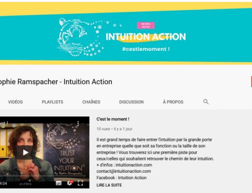 Naissance de la chaîne Youtube sur l'intuition en entreprise !